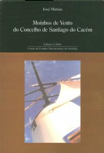 Moinhos de vento do concelho de Santiago do Cacém