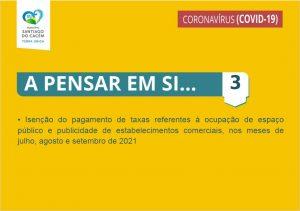 5.ª Renovação das medidas extraordinárias aplicadas pela Câmara Municipal de Santiago do Cacém para apoio social e económico no combate à pandemia pela doença COVID-19 - Medida 3