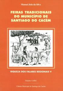 Feiras tradicionais do munícipio de Santiago do Cacém