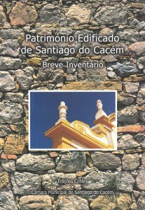 Património edificado de Santiago do Cacém
